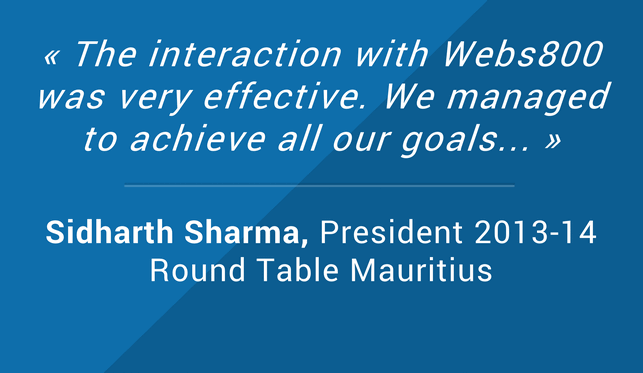 Testimonials Sidharth Sharma President 2013-14 Round Table Mauritius